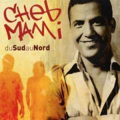 CHEB MAMI MP3 TÉLÉCHARGER AZWAW