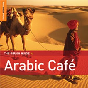 البوم The Rough Guide To Arabic Cafe