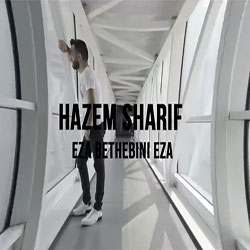 Hazem Sharif - Eza Bethebini video