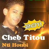 cheb titou bghit ntoub mp3